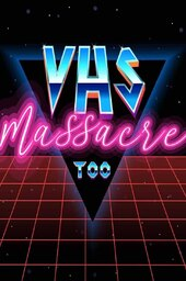 VHS Massacre Too