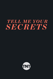 Tell Me Your Secrets