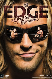 WWE: Edge: A Decade of Decadence