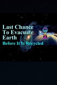 Last Chance To Evacuate Earth Before It's Recycled