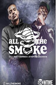 All the Smoke with Matt Barnes and Stephen Jackson