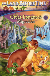 The Land Before Time X: The Great Longneck Migration