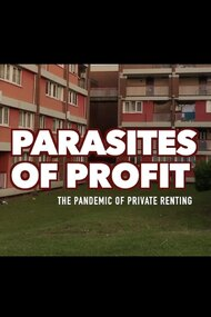 Parasites Of Profit: The Pandemic of Private Renting