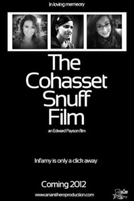 The Cohasset Snuff Film