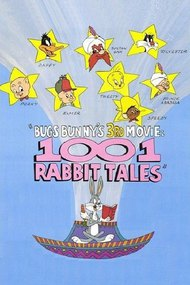 Bugs Bunny's 3rd Movie: 1001 Rabbit Tales