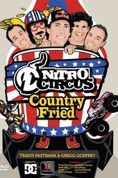 Nitro Circus 7 Country Fried