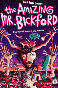 Frank Zappa presents: The Amazing Mr. Bickford