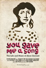 You Gave Me A Song: The Life and Music of Alice Gerrard