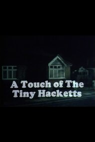 A Touch of the Tiny Hacketts