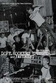 Dope, Hookers and Pavement