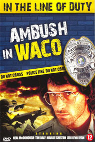 Ambush in Waco: In the Line of Duty