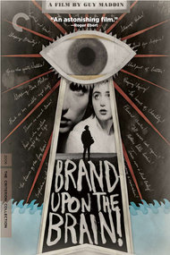 Brand Upon the Brain! A Remembrance in 12 Chapters