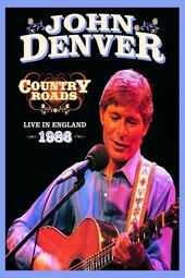 John Denver: Country Roads Live in England 1986