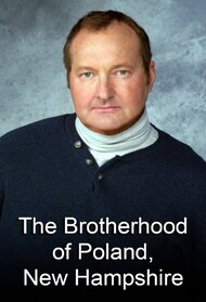 The Brotherhood of Poland, N.H.