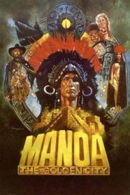 Manoa, the Golden City