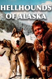The Hellhounds of Alaska