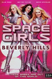 Space Girls in Beverly Hills