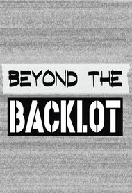 Beyond the Backlot