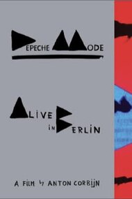Depeche Mode: Alive in Berlin