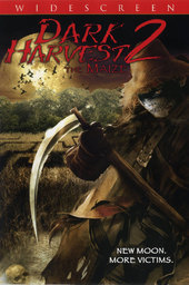 Dark Harvest II: The Maize