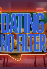 Dating: No Filter (UK)