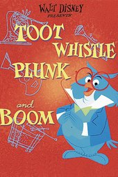 Toot, Whistle, Plunk and Boom