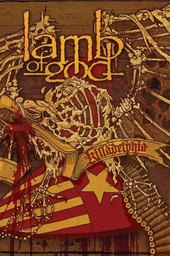 Lamb Of God: Killadelphia