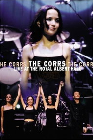 The Corrs: 'Live at the Royal Albert Hall'