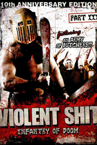 Violent Shit 3 - Infantry of Doom