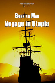 Burning Man: Voyage in Utopia