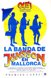 The Jönsson Gang in Mallorca