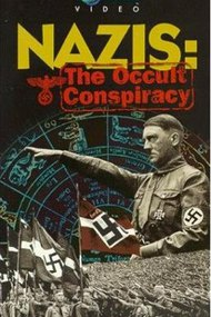 Discovery Nazis: The Occult Conspiracy