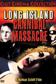The Long Island Cannibal Massacre