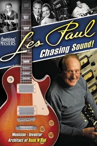 Les Paul: Chasing Sound!