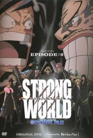 One Piece Film: Strong World - Episode 0