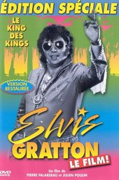 Elvis Gratton 1: Le King des Kings