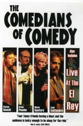 The Comedians of Comedy: Live at the El Rey