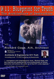 9/11: Blueprint for Truth - The Architecture of Destruction