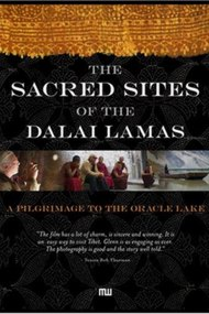 The Sacred Sites of the Dalai Lamas: A Pilgrimage to the Oracle Lake