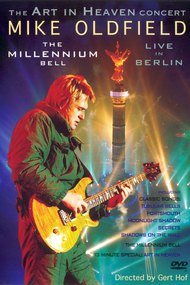 Mike Oldfield: The Millennium Bell - Live in Berlin