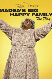 Madea's Big Happy Family The Play