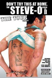 The Steve-O Video: Vol. II - The Tour Video