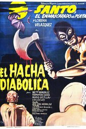 Santo vs. the Diabolical Hatchet