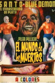 Santo and Blue Demon in the World of the Dead