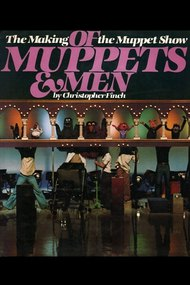 Of Muppets & Men: The Making of the Muppet Show