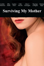Surviving My Mother
