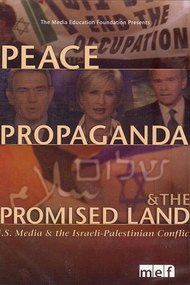 Peace, Propaganda & the Promised Land