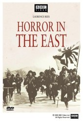 Horror in the East: Japan and the Atrocities of World War II
