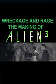 Wreckage and Rage: Making 'Alien³'