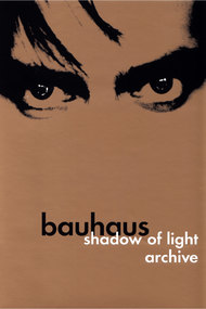 Bauhaus: Shadow of Light & Archive